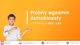 Próbny egzamin ósmoklasisty - informacja MEN i CKE