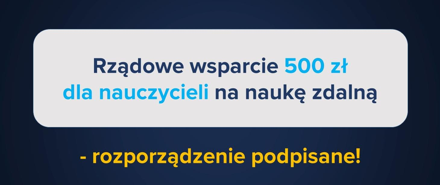Rządowe wsparcie 500 zł dla nauczycieli – rozporządzenie podpisane